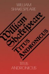 Titus Andronicus / Titus Andronicus